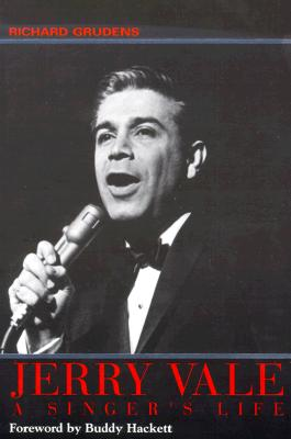 Jerry Vale : A Singer's Life (Signed), Grudens, Richard