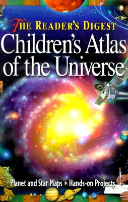 Image for The Reader's Digest Children's Atlas of the Universe