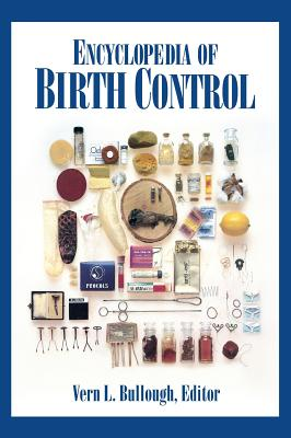 Encyclopedia of Birth Control