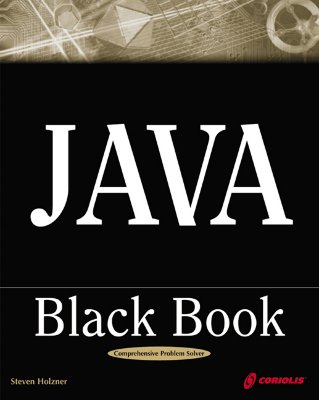 Image for Java Black Book: The Java Book Programmers Turn To First