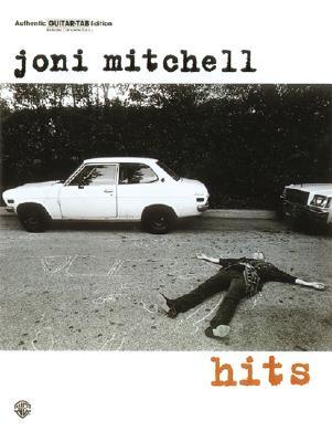 Joni Mitchell: Hits (Authentic Guitar-Tab), MITCHELL, Joni