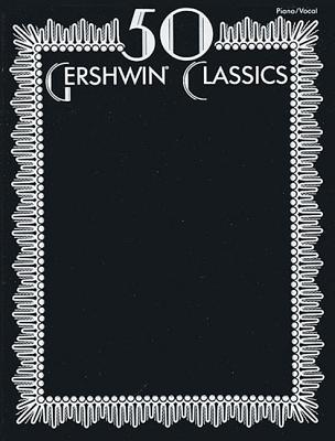 Image for 50 Gershwin Classics Piano/Vocal