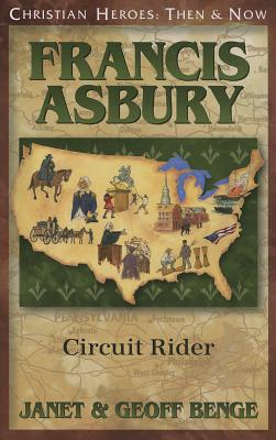 Image for Francis Asbury: Circuit Rider (Christian Heroes: Then & Now)