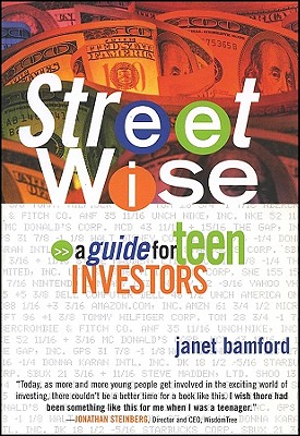 Image for Street Wise: A Guide for Teen Investors