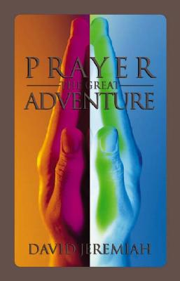 Image for Prayer: The Great Adventure