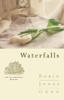 Image for Waterfalls (Glenbrooke, Book 6)