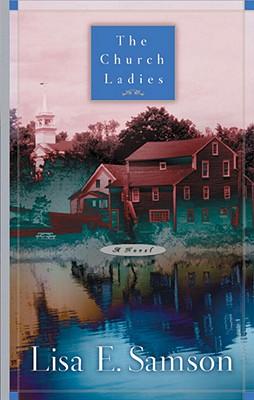 The Church Ladies, Lisa E. Samson