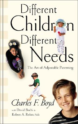 Image for Different Children, Different Needs: Understanding the Unique Personality of Your Child
