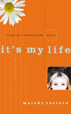 Image for It's My Life (Diary of a Teenage Girl: Caitlin, Book 2)