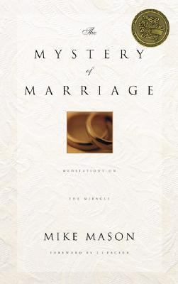 Image for The Mystery of Marriage: Meditations on the Miracle