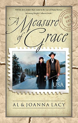 Measure of Grace (Mail Order Bride), Al Lacy, JoAnna Lacy