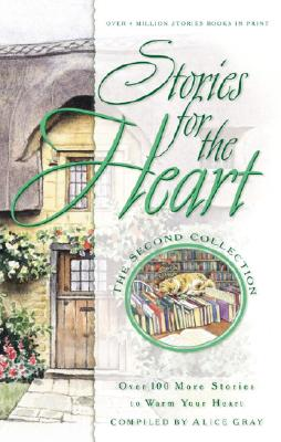 Image for Stories for the Heart: The Second Collection: 110 Stories to Encourage Your Soul (Stories For the Heart)