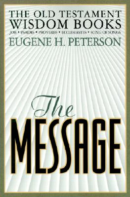 Image for The Message: The Old Testament Wisdom Books