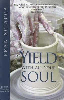 Image for To Yield with All Your Soul (Pamphlet)