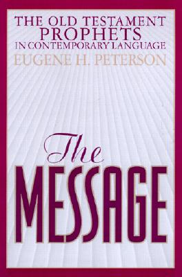 Image for The Message Old Testament Prophets: In Contemporary Language