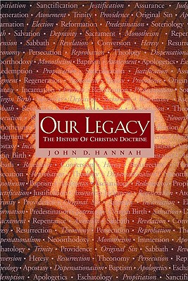 Image for Our Legacy: The History of Christian Doctrine
