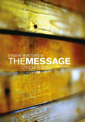 Image for The Message Remix: The Bible in Contemporary Language