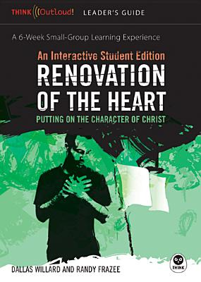 Image for Renovation of the Heart: An Interactive Student Edition: Putting on the Characte