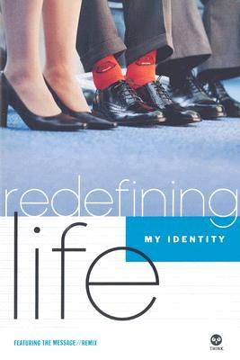 Image for Redefining Life: Identity: My Identity