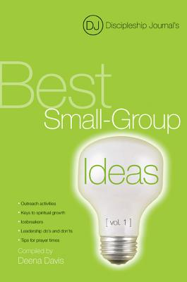 Image for Discipleship Journal's Best Small-Group Ideas [vol. 1]