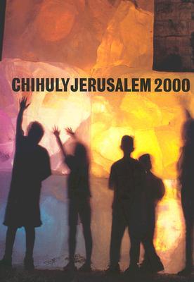 Chihuly Jerusalem 2000, Chihuly, Dale