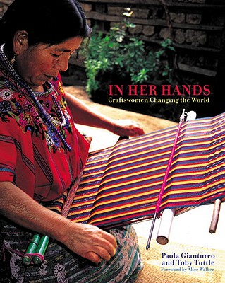 Image for In Her Hands: Craftswomen Changing the World