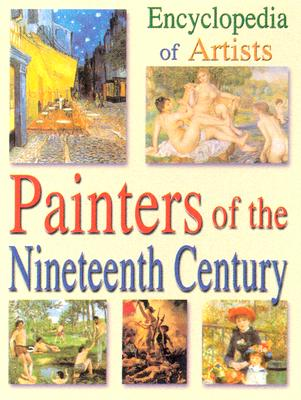 Image for Encyclopedia of Artists, Painters of the Nineteeth-Century