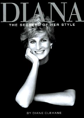 Image for Diana: The Secrets of Her Style