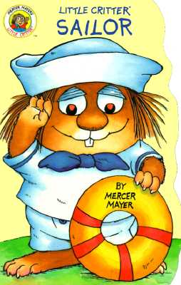 Image for Little Critter Sailor (Little Critter Board Books)
