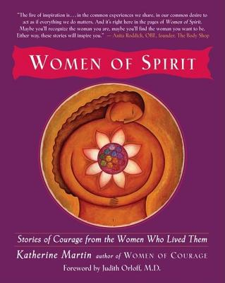 Image for Women of Spirit: Stories of Courage from the Women Who Lived Them