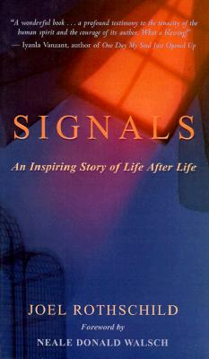 Image for Signals:  An Inspiring Story of Life After Life