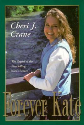 Forever Kate, CHERI J. CRANE