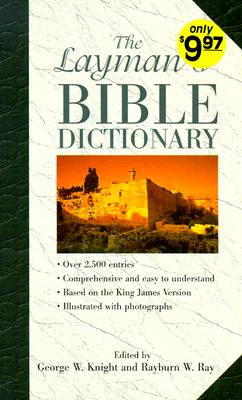 Image for The Layman's Bible Dictionary