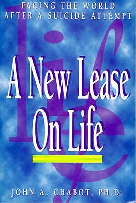 Image for A New Lease on Life: Facing the World after a Suicide Attempt