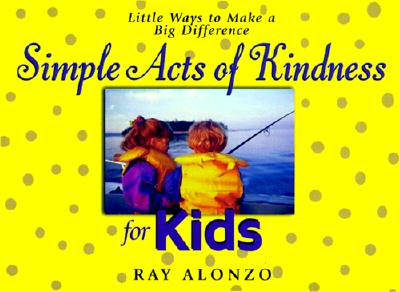 Image for Simple Acts of Kindness for Kids