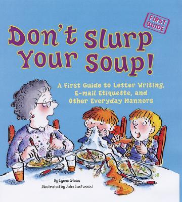 Image for DON'T SLURP YOUR SOUP!