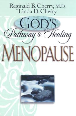 Image for Gods Pathway to Healing: Menopause