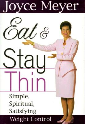 Image for EAT & STAY THIN SIMPLE, SPIRITUAL, SATIFYING