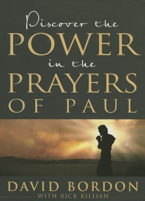 Image for Discover The Power In The Prayers Of Paul