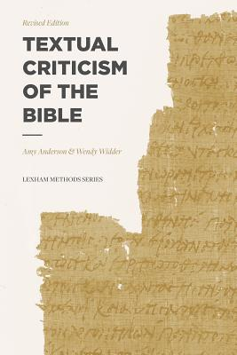 Image for Textual Criticism of the Bible: Revised Edition (Lexham Methods Series)