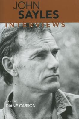 Image for John Sayles: Interviews (Conversations with Filmmakers)