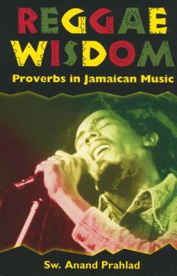 Image for Reggae Wisdom: Proverbs in Jamaican Music