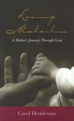 Image for Losing Malcolm: A Mother's Journey Through Grief