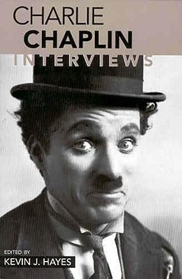 Charlie Chaplin: Interviews (Conversations With Filmmakers Series)
