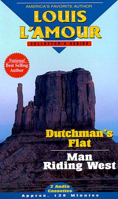 Image for Dutchman's Flat / Man Riding West (Louis L'Amour Collector)