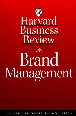 Image for Harvard Business Review on Brand Management (Harvard Business Review Paperback Series)