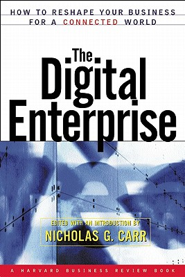 Image for Digital Enterprise : How to Reshape Your Business for a Connected World (A Harvard Business Review Book)