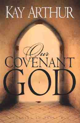 Image for Our Covenant God : Learning to Trust Him