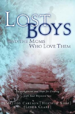 Image for Lost Boys And The Moms Who Love Them