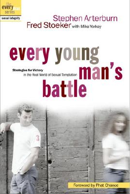 Every Young Man's Battle, Arterburn, Stephen